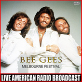 Melbourne Festival (Live) by Bee Gees