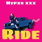 Ride by Hypxr XXX