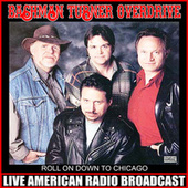 Roll On Down To Chicago (Live) by Bachman-Turner Overdrive