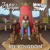 My Kingdom de Jemere Morgan, Wyclef Jean