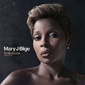 Stronger withEach Tear de Mary J. Blige