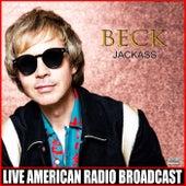 Jackass (Live) de Beck