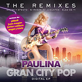 Gran City Pop: The Remixes de Paulina Rubio