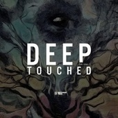 Deep Touched, Vol. 7 by Various Artists