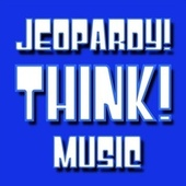 Jeopardy! Think! Music by Happy Birthday