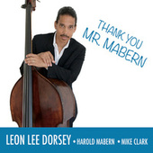 Thank You Mr. Mabern de Leon Lee Dorsey