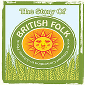 The Story Of British Folk by Various Artists