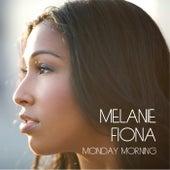 Monday Morning by Melanie Fiona