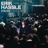 Pieces by Erik Hassle