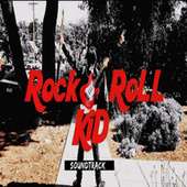 Rock and Roll. Kid Soundtrack by Various Artists