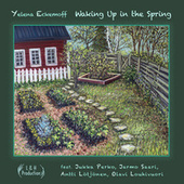 Waking up in the Spring by Yelena Eckemoff
