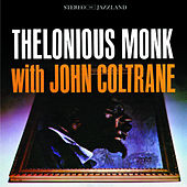 Thelonious Monk with John Coltrane by Thelonious Monk