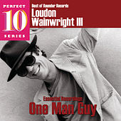 Essential Recordings: One Man Guy de Loudon Wainwright III