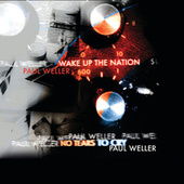 No Tears To Cry / Wake Up The Nation by Paul Weller