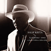 La Difference - Remix de Salif Keita