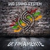 Ultimamente di Sud Sound System