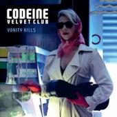 Vanity Kills by Codeine Velvet Club