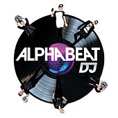 DJ (I Could Be Dancing) (DJ's Toolkit EP) de Alphabeat