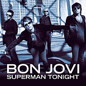 Superman Tonight de Bon Jovi
