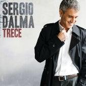 Trece (Edited Version) by Sergio Dalma