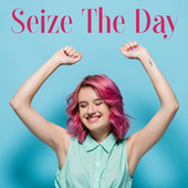 Seize The Day: Light, Positive and Catchy Jazz to Make Your Day Better & Lift Your Mood de Relaxing Instrumental Music