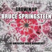 Growin Up (Live) de Bruce Springsteen