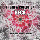 The New Pollution (Live) de Beck