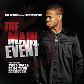 The Main Event de Chamillionaire