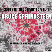 Souls Of The Departed Vol. 1 (Live) de Bruce Springsteen