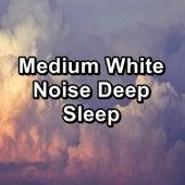 Medium White Noise Deep Sleep de Sleep Music Binaural Beats White Noise