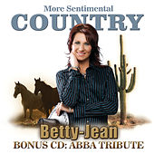 More sentimental country by Betty-Jean