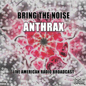 Bring The Noise (Live) fra Anthrax