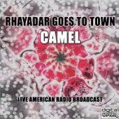 Rhayadar Goes To Town (Live) de Camel