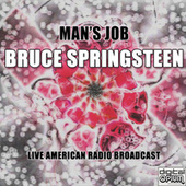 Man's Job (Live) by Bruce Springsteen