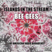 Islands In the Stream (Live) by Bee Gees