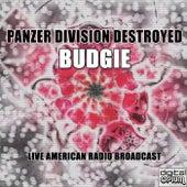 Panzer Division Destroyed (Live) de Budgie