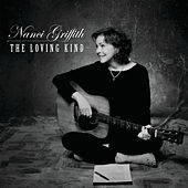 The Loving Kind de Nanci Griffith