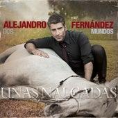 Unas Nalgadas de Alejandro Fernández