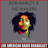Positive Expectations (Live) de Bob Marley