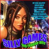 Silly Games - Big Reggae Hits de Various Artists