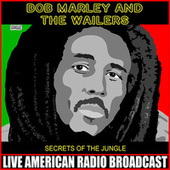 Secrets Of The Jungle (Live) de Bob Marley