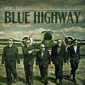 Some Day: The Fifteenth Anniversary Collection de Blue Highway