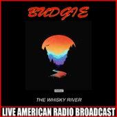 The Whisky River (Live) de Budgie