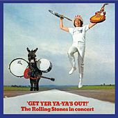 Get Yer Ya-Ya's Out! The Rolling Stones In Concert de The Rolling Stones