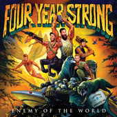Enemy Of The World by Four Year Strong