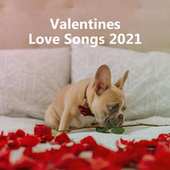 Valentines Love Songs 2021 fra Various Artists