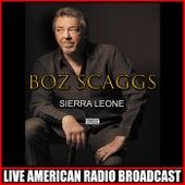 Sierra Leone (Live) de Boz Scaggs