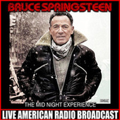 The Mid Night Experience (Live) by Bruce Springsteen