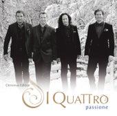 Passione (Christmas Edition) von I Quattro