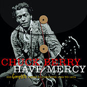 Have Mercy -  His Complete Chess Recordings 1969 - 1974 de Chuck Berry